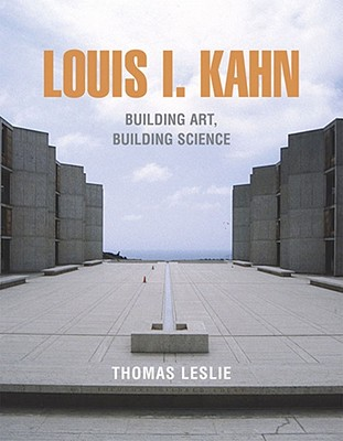 Louis I. Kahn By Leslie, Thomas
